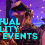 Virtual Reality in Events
