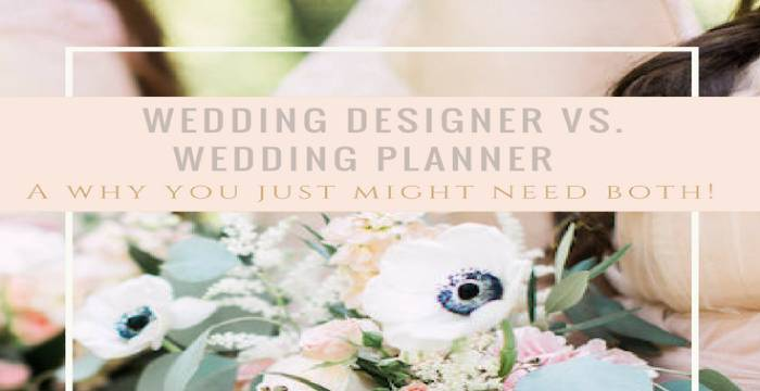 Wedding Planner Vs Wedding Designer